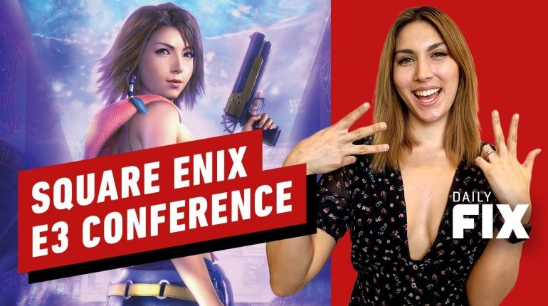 Square Enix Is Taking Sony's E3 Time Slot – IGN Daily Fix – IGN